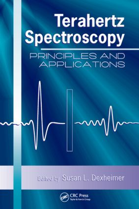 Terahertz Spectroscopy: Principles and Applications, 1st Edition (Hardback) book cover