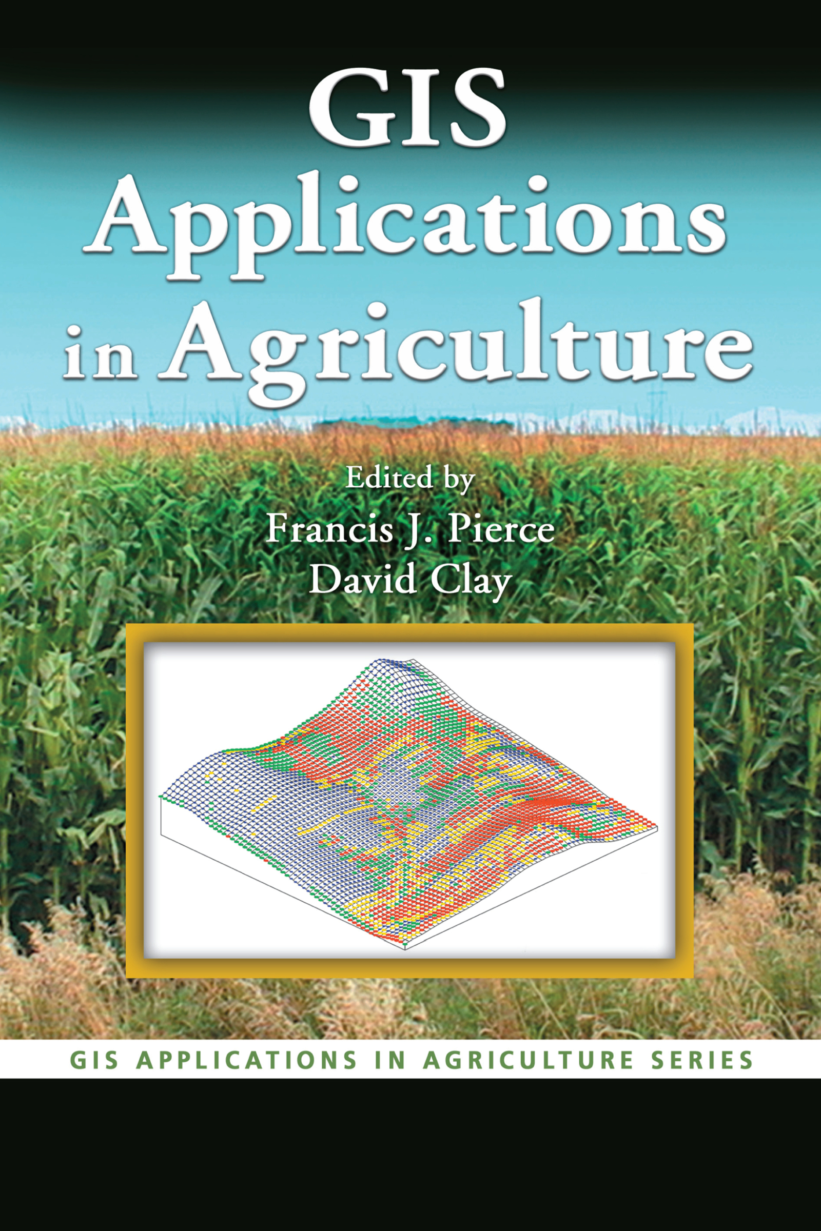 GIS Applications in Agriculture book cover