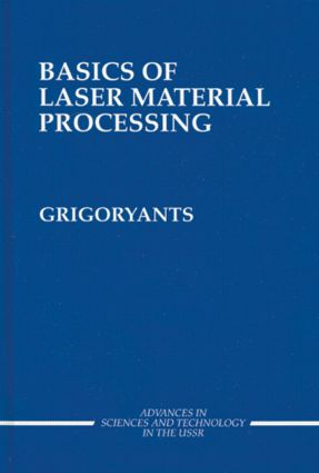 Basics of Laser Material Processing: 1st Edition (Hardback) book cover