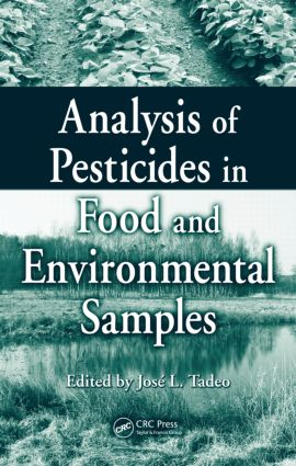 Analysis of Pesticides in Food and Environmental Samples: 1st Edition (Hardback) book cover