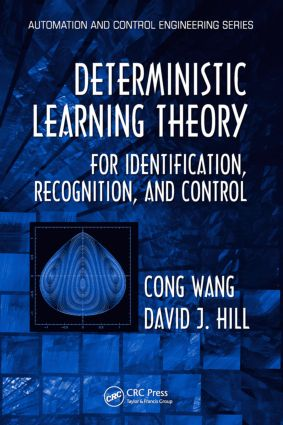Deterministic Learning Theory for Identification, Recognition, and Control (Hardback) book cover