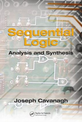 Sequential Logic: Analysis and Synthesis, 1st Edition (Hardback) book cover