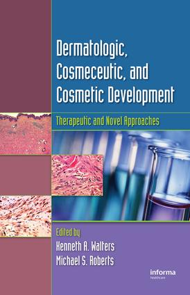 Dermatologic, Cosmeceutic, and Cosmetic Development: Therapeutic and Novel Approaches, 1st Edition (Hardback) book cover