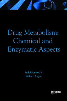 Drug Metabolism: Chemical and Enzymatic Aspects, 1st Edition (Hardback) book cover