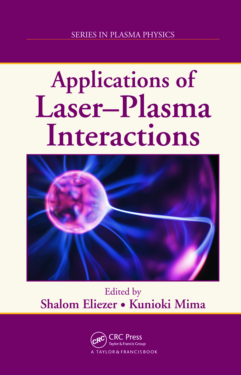 Applications of Laser-Plasma Interactions: 1st Edition (Hardback) book cover