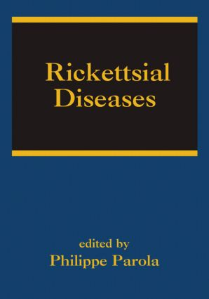 Rickettsial Diseases: 1st Edition (Hardback) book cover