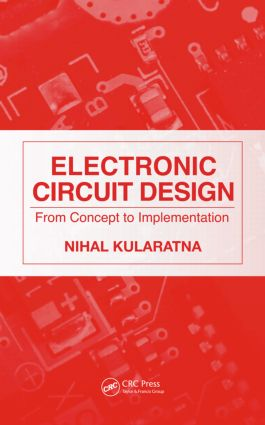 Electronic Circuit Design: From Concept to Implementation, 1st Edition (Hardback) book cover