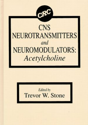 CNS Neurotransmitters and Neuromodulators: Acetylcholine, 1st Edition (Hardback) book cover