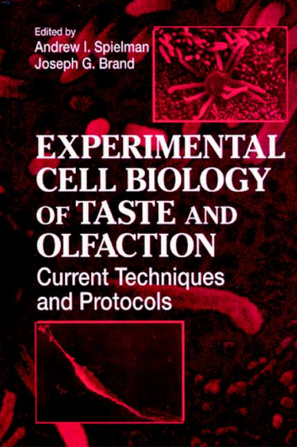 Experimental Cell Biology of Taste and Olfaction: Current Techniques and Protocols, 1st Edition (Hardback) book cover