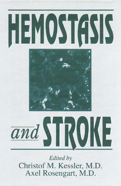 Hemostasis and Stroke: 1st Edition (Hardback) book cover