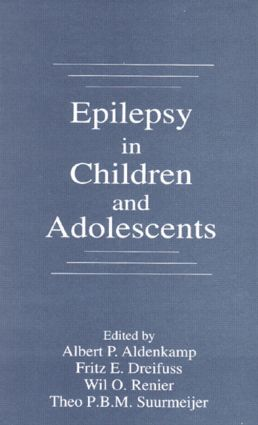Epilepsy in Children and Adolescents: 1st Edition (Hardback) book cover