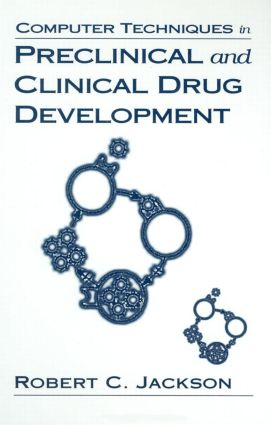 Computer Techniques in Preclinical and Clinical Drug Development: 1st Edition (Hardback) book cover