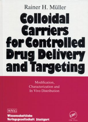 Colloidal Carriers for Controlled Drug Delivery and Targeting: Modification, Characterization, and In Vivo Distribution, 1st Edition (Hardback) book cover