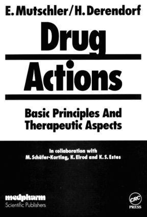Drug ActionsBasic Principles and Therapeutic Aspects: 1st Edition (Hardback) book cover