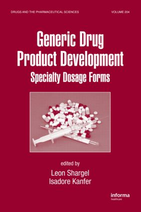Generic Drug Product Development: Specialty Dosage Forms, 1st Edition (Hardback) book cover