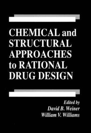 Chemical and Structural Approaches to Rational Drug Design: 1st Edition (Hardback) book cover