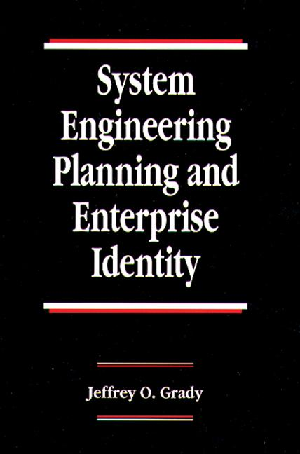 System Engineering Planning and Enterprise Identity: 1st Edition (Hardback) book cover
