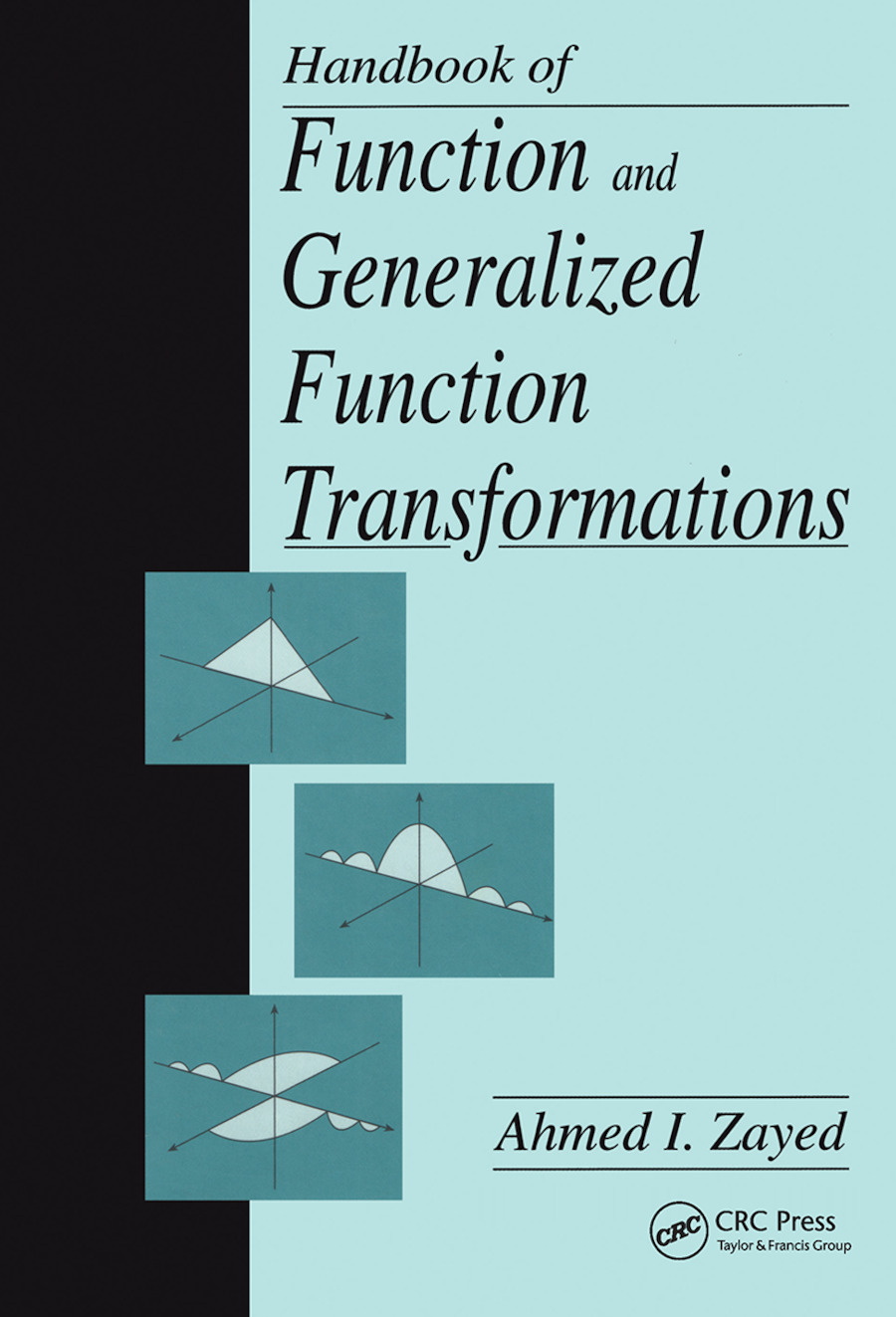 Handbook of Function and Generalized Function Transformations: 1st Edition (Hardback) book cover