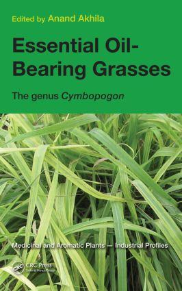Essential Oil-Bearing Grasses: The genus Cymbopogon, 1st Edition (Hardback) book cover