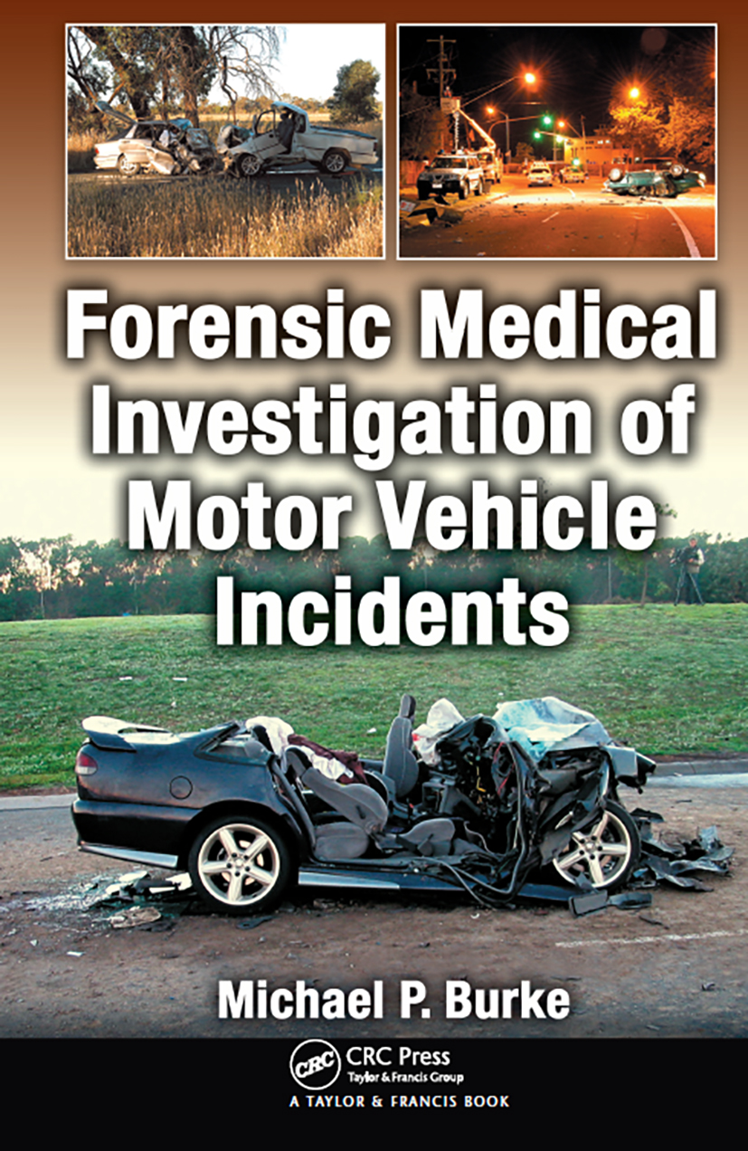 Forensic Medical Investigation of Motor Vehicle Incidents (Hardback) book cover