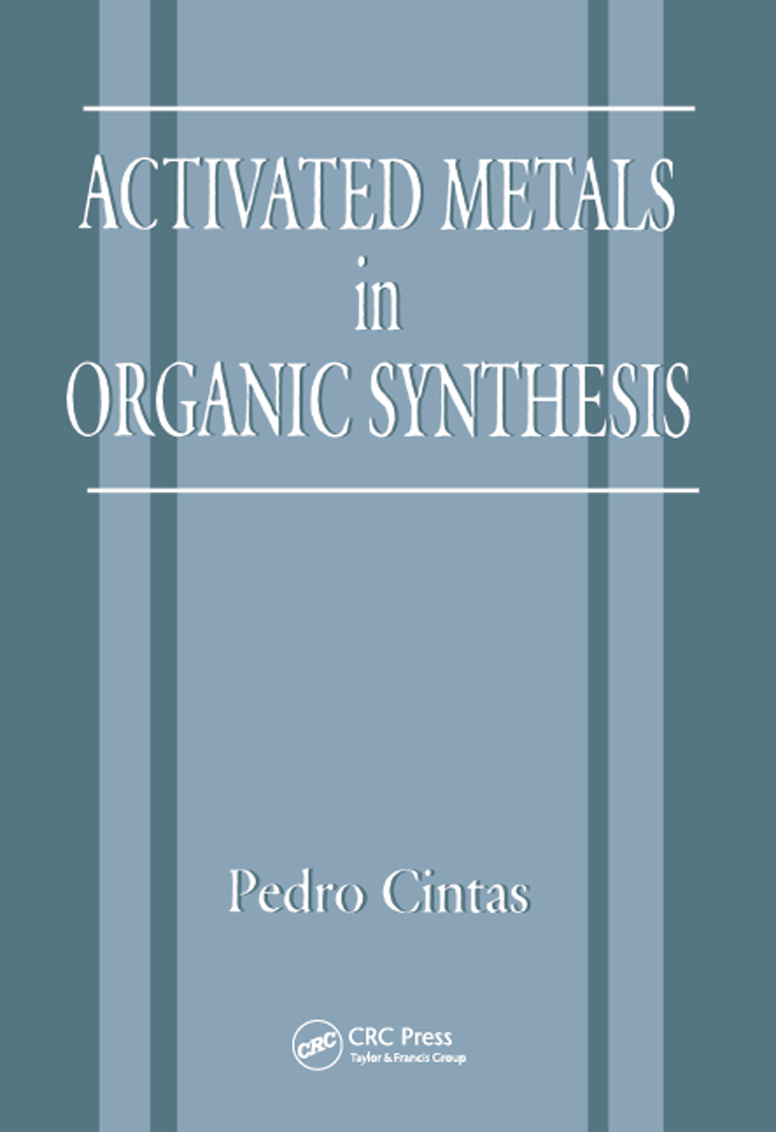 Activated Metals in Organic Synthesis book cover