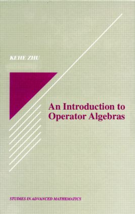 An Introduction to Operator Algebras book cover