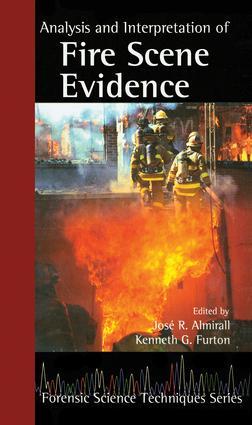 Analysis and Interpretation of Fire Scene Evidence: 1st Edition (Hardback) book cover