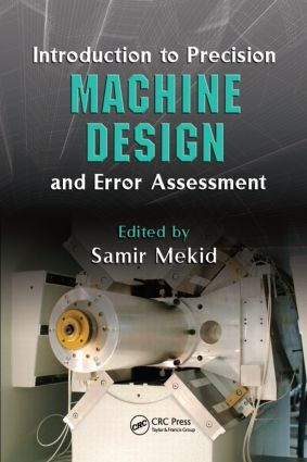 Introduction to Precision Machine Design and Error Assessment book cover