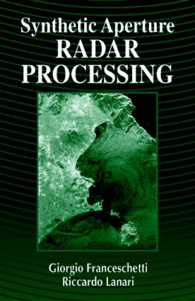 Synthetic Aperture Radar Processing: 1st Edition (Hardback) book cover