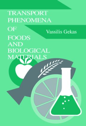 Transport Phenomena of Foods and Biological Materials: 1st Edition (Hardback) book cover