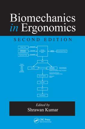 Biomechanics in Ergonomics: 2nd Edition (Hardback) book cover