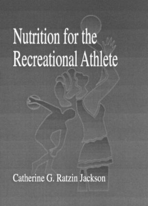 Nutrition for the Recreational Athlete book cover