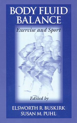 Body Fluid Balance: Exercise and Sport, 1st Edition (Hardback) book cover