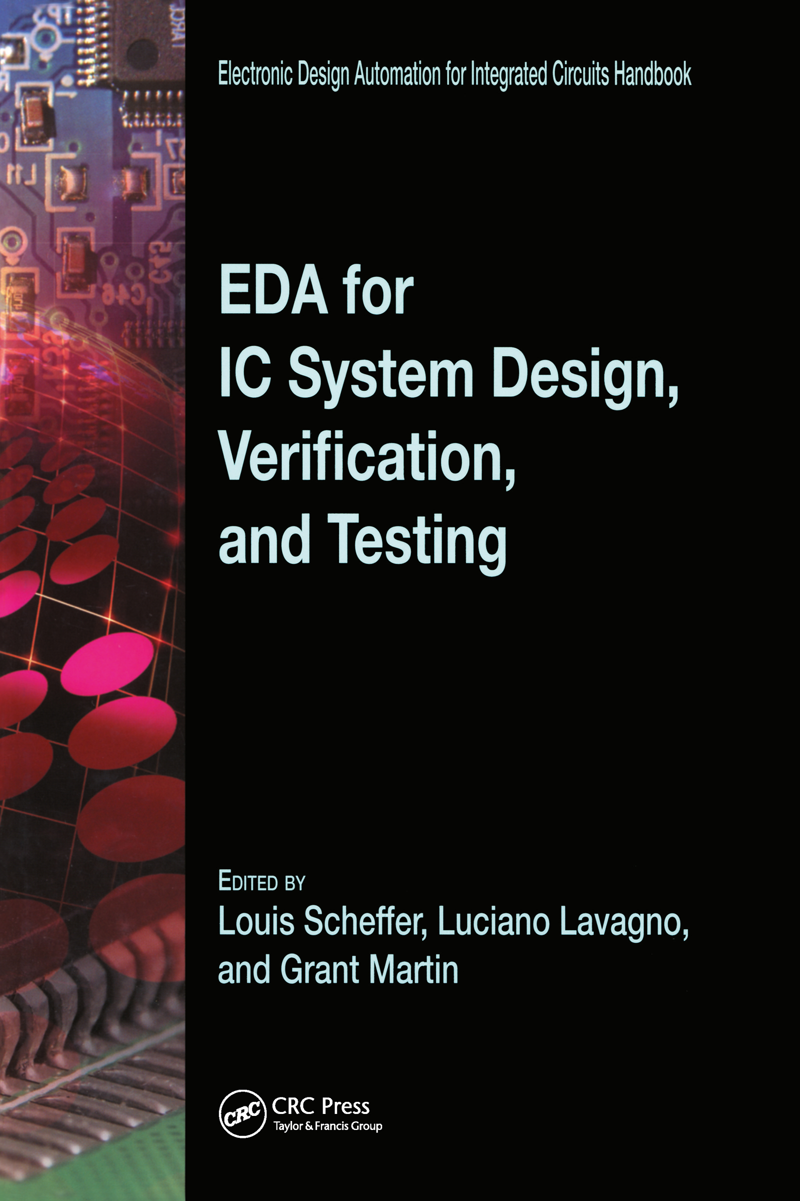 EDA for IC System Design, Verification, and Testing book cover