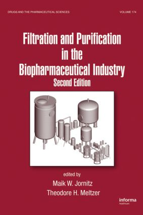 Filtration and Purification in the Biopharmaceutical Industry: 2nd Edition (Hardback) book cover
