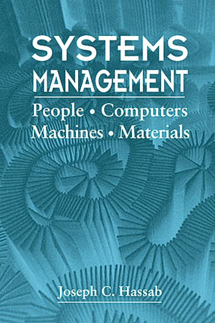 Systems Management: People, Computers, Machines, Materials, 1st Edition (Hardback) book cover