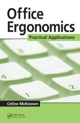 Office Ergonomics: Practical Applications, 1st Edition (Hardback) book cover