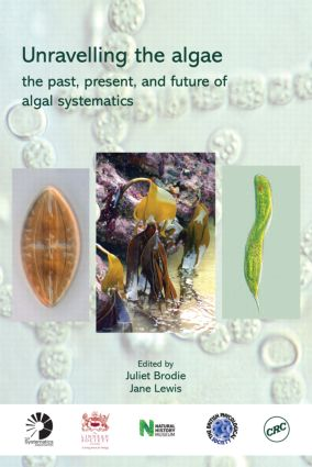 Unravelling the algae: the past, present, and future of algal systematics (Hardback) book cover