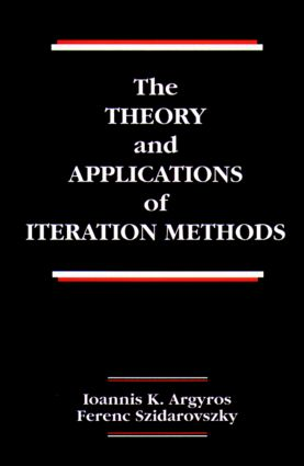 The Theory and Applications of Iteration Methods: 1st Edition (Hardback) book cover