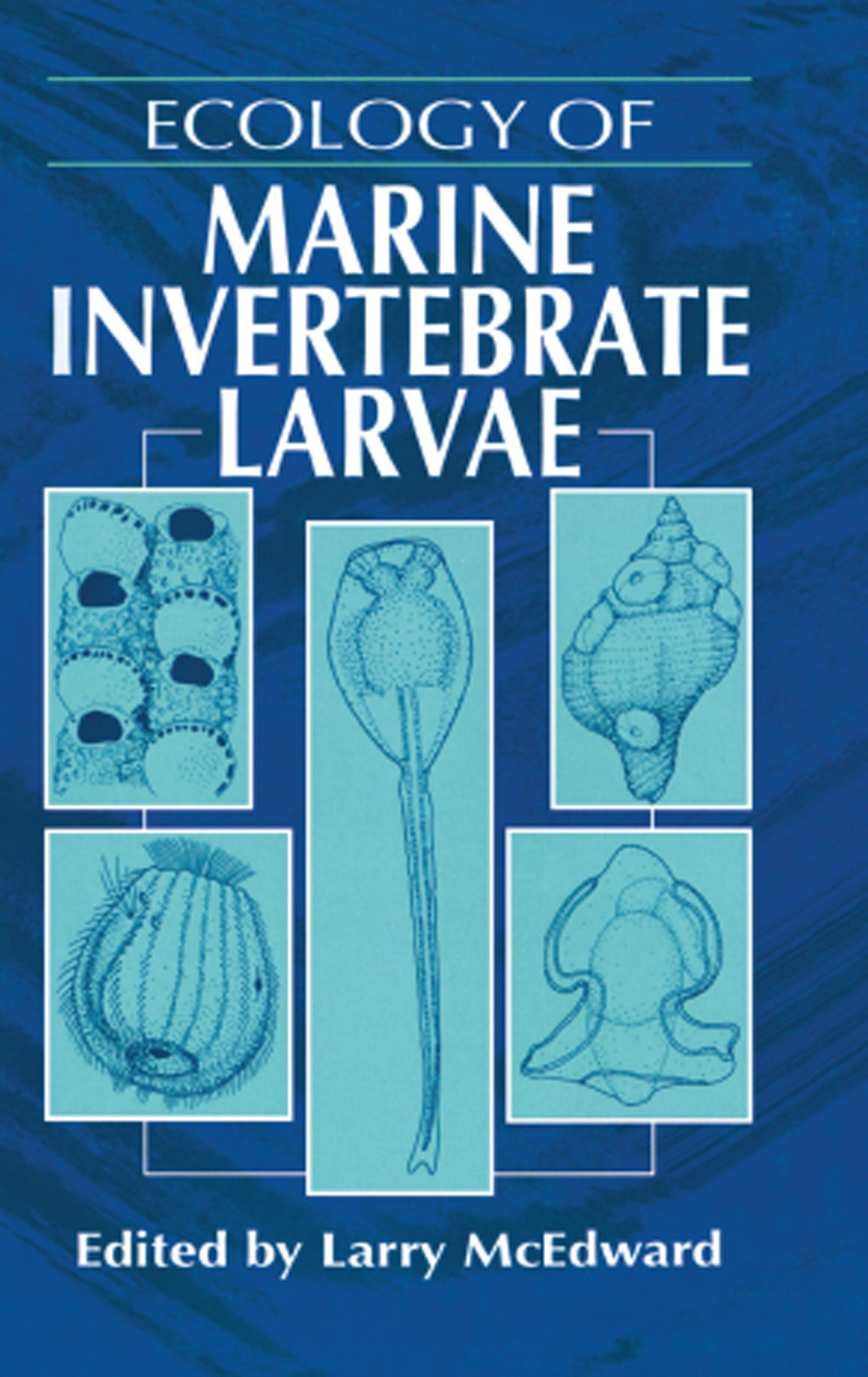 Ecology of Marine Invertebrate Larvae: 1st Edition (Hardback) book cover