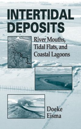 Intertidal Deposits: River Mouths, Tidal Flats, and Coastal Lagoons, 1st Edition (Hardback) book cover