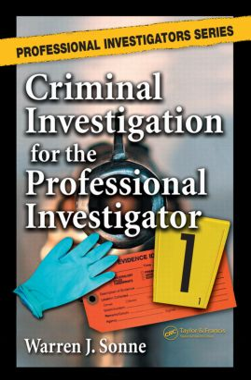 Criminal Investigation for the Professional Investigator: 1st Edition (Hardback) book cover