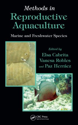 Methods in Reproductive Aquaculture: Marine and Freshwater Species, 1st Edition (Hardback) book cover