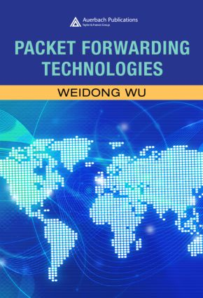 Packet Forwarding Technologies: 1st Edition (Hardback) book cover