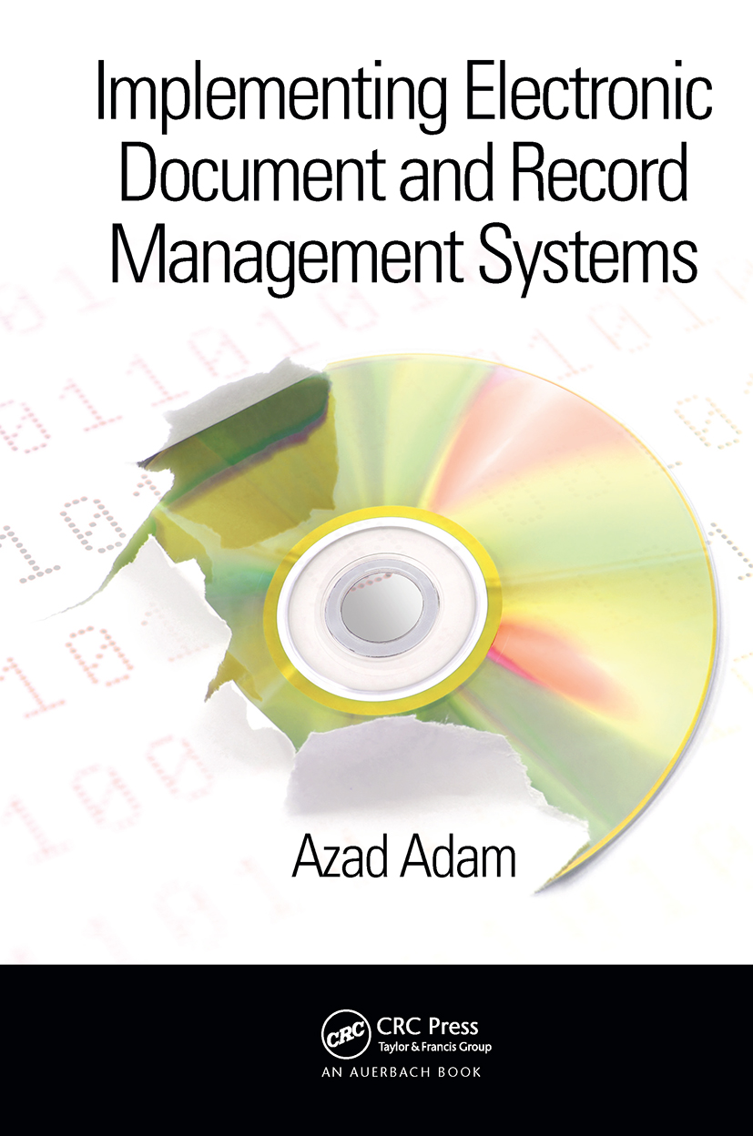Implementing Electronic Document and Record Management Systems: 1st Edition (Hardback) book cover
