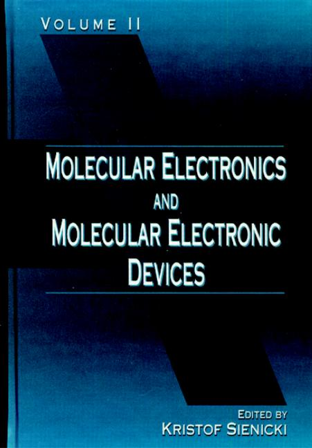Molecular Electronics and Molecular Electronic Devices, Volume II: 1st Edition (Hardback) book cover