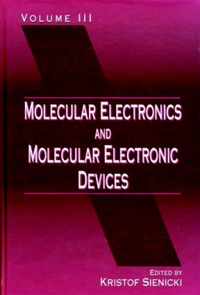 Molecular Electronics and Molecular Electronic Devices, Volume III: 1st Edition (Hardback) book cover
