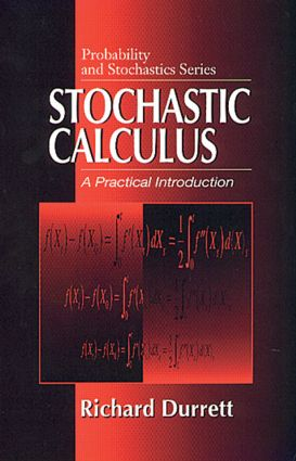 Stochastic Calculus: A Practical Introduction, 1st Edition (Hardback) book cover