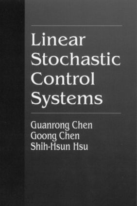 Linear Stochastic Control Systems: 1st Edition (Hardback) book cover