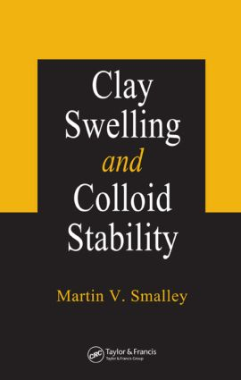 Clay Swelling and Colloid Stability book cover